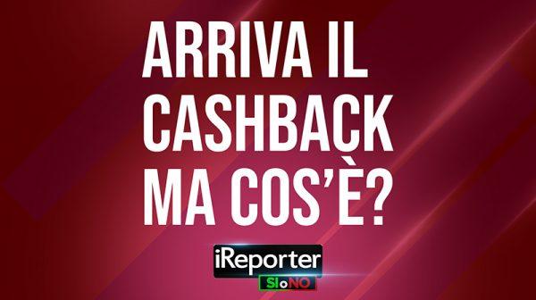 REPORTER-SI-O-NO-DATA-ARRIVA-IL-CASHBACK-MA-COS_E
