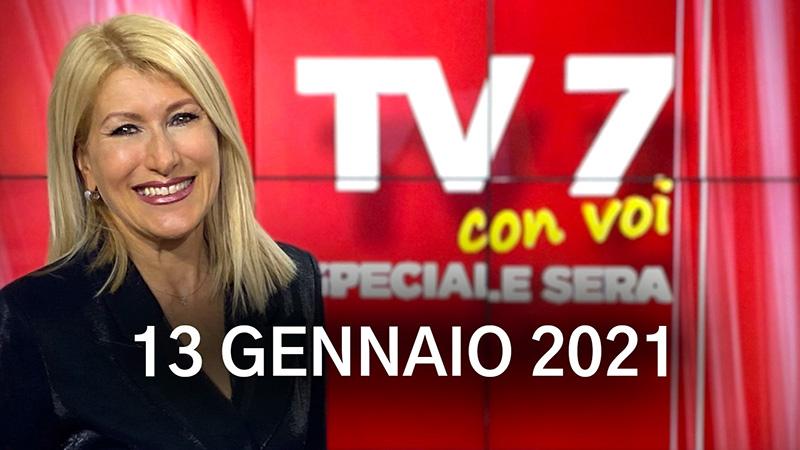 TV7 CON VOI SPECIALE SERA DEL 13/01/21