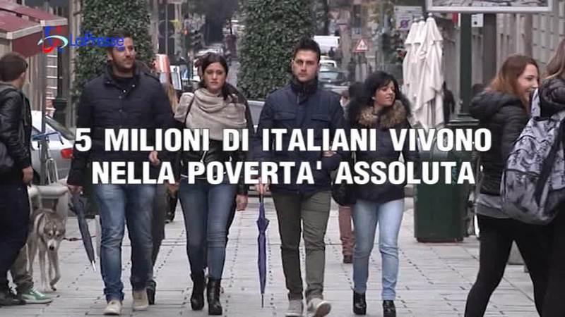 5 MILIONI DI ITALIANI VIVONO NELLA POVERTA ASSOLUTA