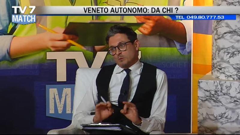 AUTONOMIA VENETO: LA TRATTATIVA A TV7MATCH