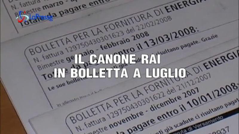 IL CANONE RAI IN BOLLETTA A LUGLIO