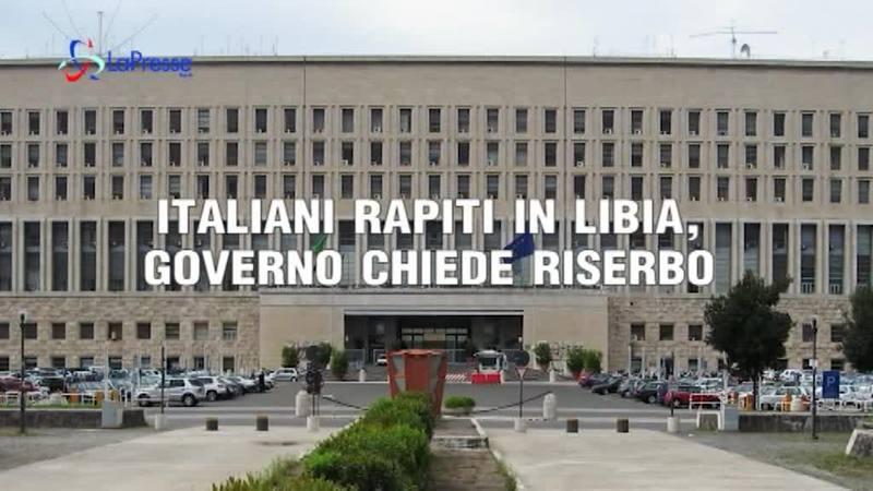 ITALIANI RAPITI IN LIBIA, GOVERNO CHIEDE IL RILASCIO
