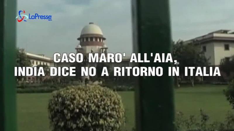MARO', L'INDIA SI TIENE GIRONE