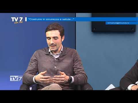 TV7 CON VOI DEL 24/1/2020 – COSTRUIRE IN SICUREZZA