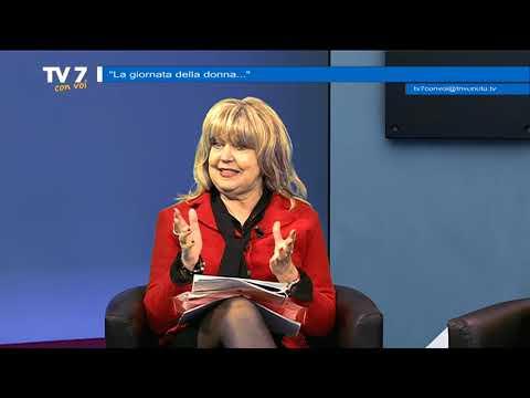 TV7 CON VOI DEL 6/3/2020 – LA GIORNATA DELLA DONNA