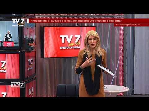 TV7 CON VOI SERA 30/1/18 – RIQUALIFICAZIONE URBANA