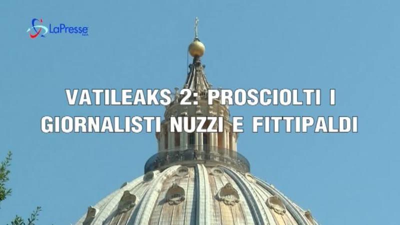 VATILEAKS : ASSOLTI NUZZI E FITTIPALDI