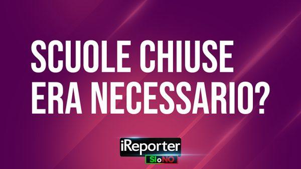 IREPORTER-SI-O-NO-DATA-SCUOLE-CHIUSE-ERA-NECESSARIO