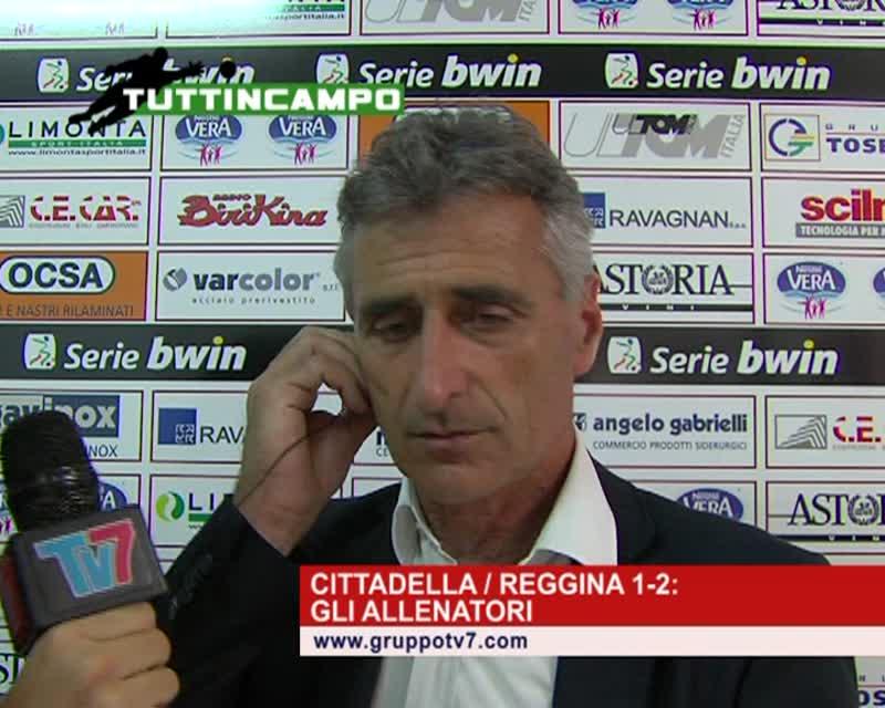 CITTADELLA / REGGINA 1-2: GLI ALLENATORI