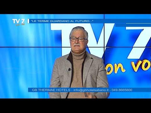 LE TERME GUARDANO AL FUTURO – TV7 CON VOI 10/2/2021