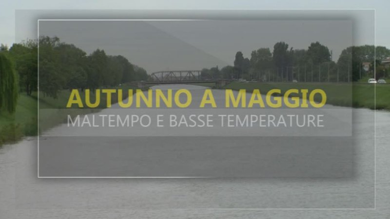 PIOGGIA E FREDDO IN QUESTO MAGGIO CHE SA DI AUTUNNO