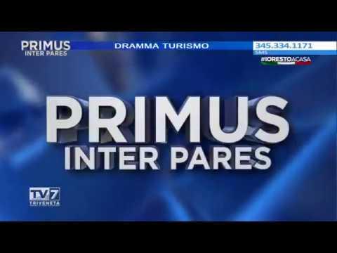 PRIMUS INTER PARES DEL 27/4/2020 – DRAMMA TURISMO
