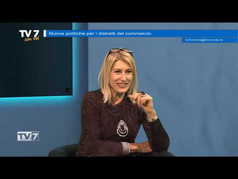 TV7 CON VOI DEL 10/12/19 – DISTRETTI DEL COMMERCIO