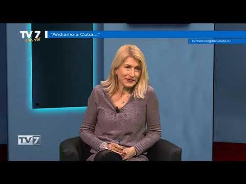 TV7 CON VOI DEL 10/3/2020 – ANDIAMO A CUBA