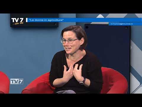 TV7 CON VOI DEL 15/3/2018 – DONNE IN AGRICOLTURA