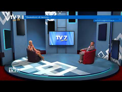 TV7 CON VOI DEL 27/6/2018 – QUESTIONI DI LAVORO