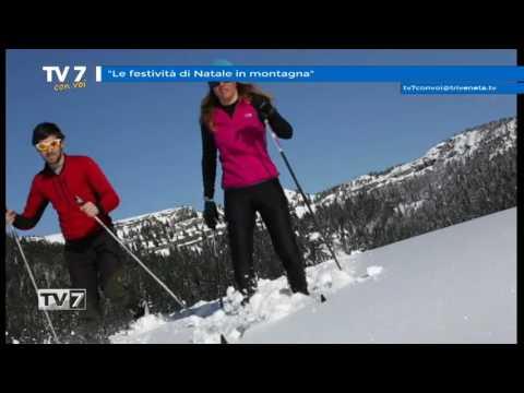 TV7 CON VOI DEL 28/11/2016 – NATALE IN MONTAGNA