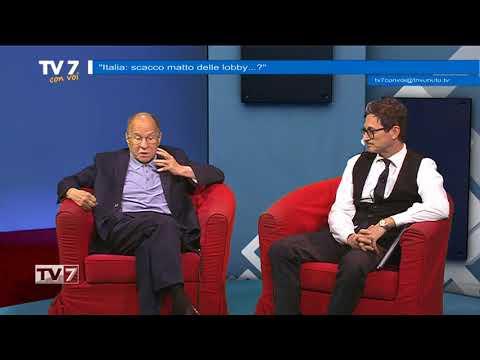 TV7 CON VOI DEL 28/5/18 – SCACCO MATTO DELLE LOBBY?