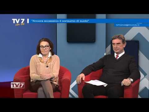 TV7 CON VOI DEL 4/12/2017 – CONSUMO DI SUOLO