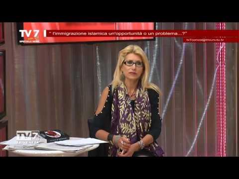 TV7 CON VOI SERA DEL 10/5/2016 – L'IMMIGRAZIONE ISLAMICA