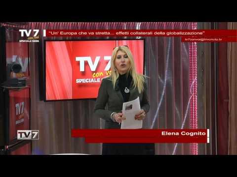 TV7 CON VOI SERA DEL 21/2/2017 – GLOBALIZZAZIONE