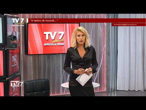 TV7 CON VOI SERA DEL 22/10/19 – IL LADRO DI RICORDI