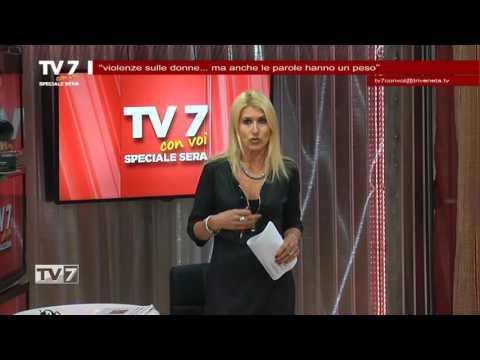 TV7 CON VOI SERA DEL 29/11/2016 – VIOLENZE SULLE DONNE