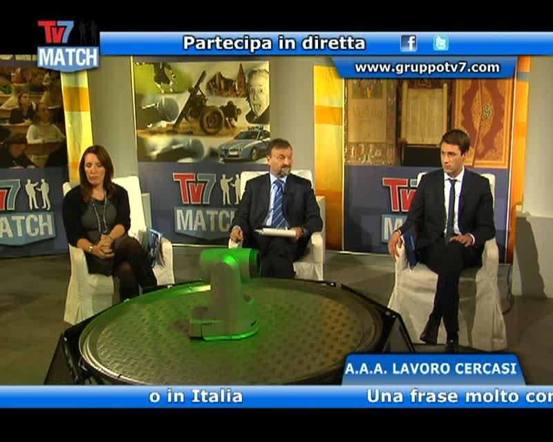 TV7 MATCH – A.A.A. LAVORO CERCASI