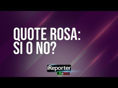 QUOTE ROSA SI O NO? IREPORTER SI O NO 21/03/2021