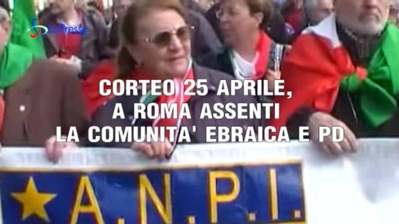 CORTEO 25 APRILE, A ROMA ASSENTI LA COMUNITA' EBRAICA E PD