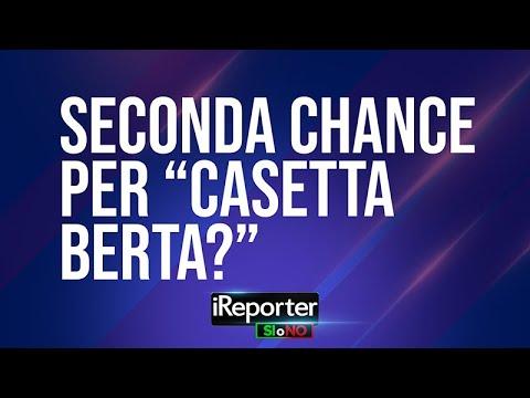 """SECONDA CHANCE PER """"CASETTA BERTA""""?"""
