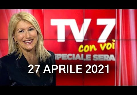 tv7-con-voi-speciale-sera-del-27-04-21