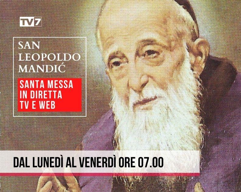 TV7-San-Leopoldo-Mandic-santa-Messa-diretta-TV