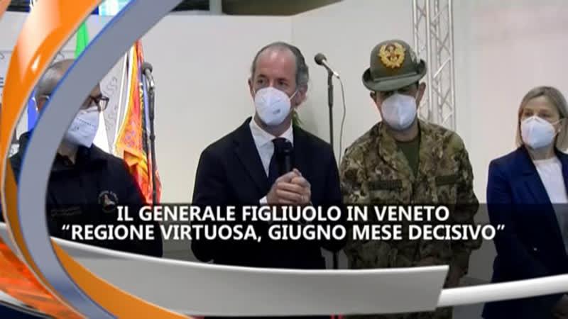 IL GENERALE FIGLIUOLO IN VENETO  IREPORTER 13/05/21
