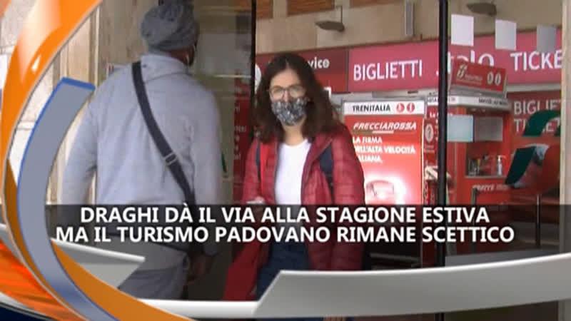 TURISMO PADOVANO RIMANE SCETTICO IREPORTER 05/05/21