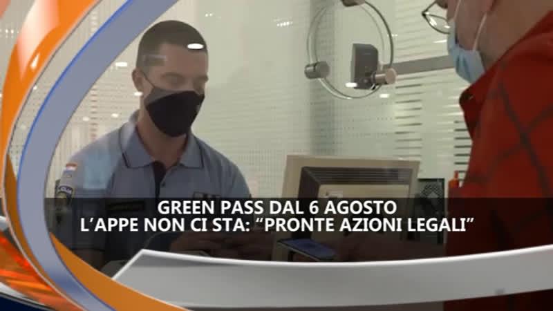 GREEN PASS DAL 6 AGOSTO – IREPORTER 23/07/21
