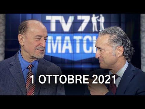 TV7 MATCH PUNTATA DEL 01/10/21